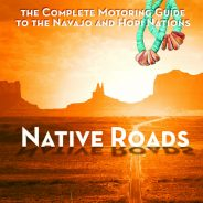 2017 Summer History Highlight: Native Roads